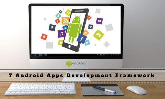 Android App Development Framework