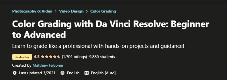 Color grading with Da vinci resolve beginner to advanced