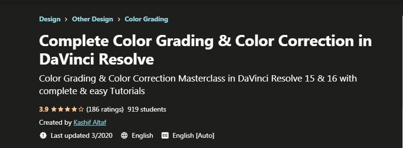 Complete color grading and color correction in davinci resolve