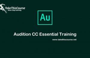 Audition CC Essential training