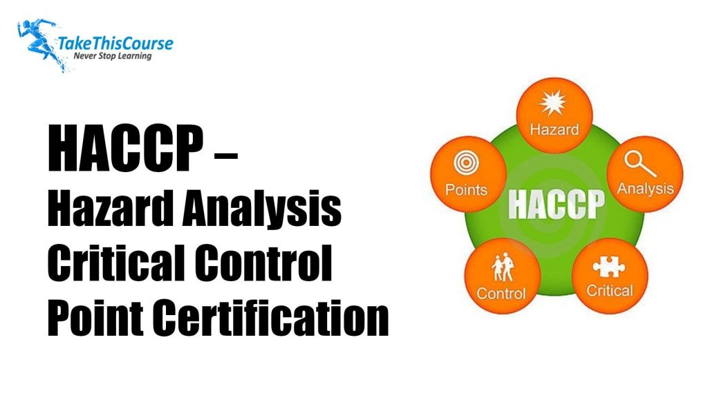 HACCP – Hazard Analysis Critical Control Point Certification