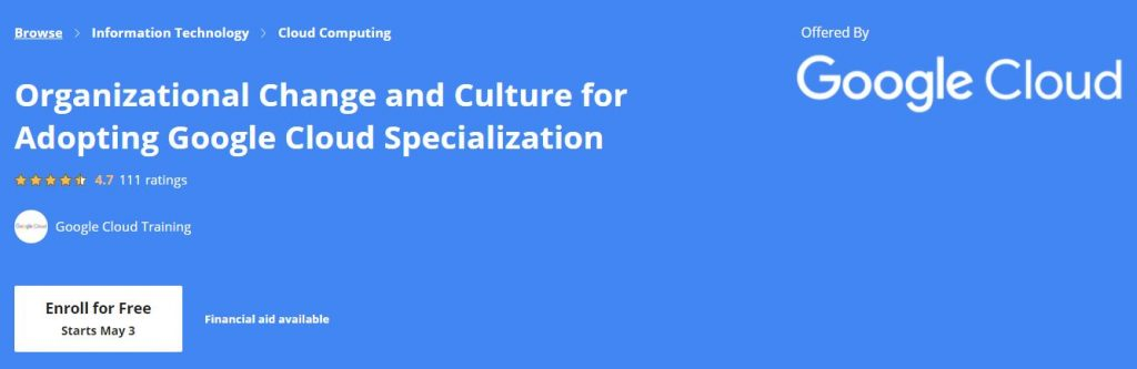 Organizational change and culture for adopting Google Cloud