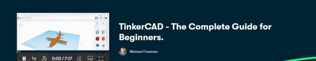 TinkerCAD - The Complete Guide for Beginners