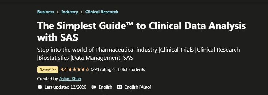 The simplest guide to clinical data analysis with SAS