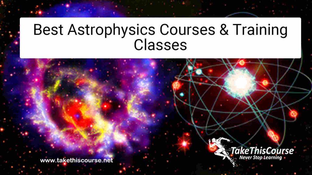 astrophysics Courses